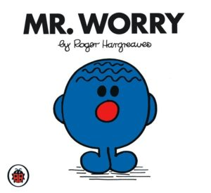 De chico leí este libro que trata de un personaje que se la pasa proecupándose.
