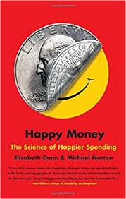 happy-money-elizabeth-dunn-michael-norton-psicologos-terapia-de-pareja-en-linea-ciudad-de-mexico-df-cdmx-colonia-narvarte-benito-juarez
