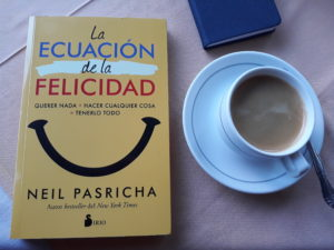 La ecuación de la felicidad de Neil Pasricha